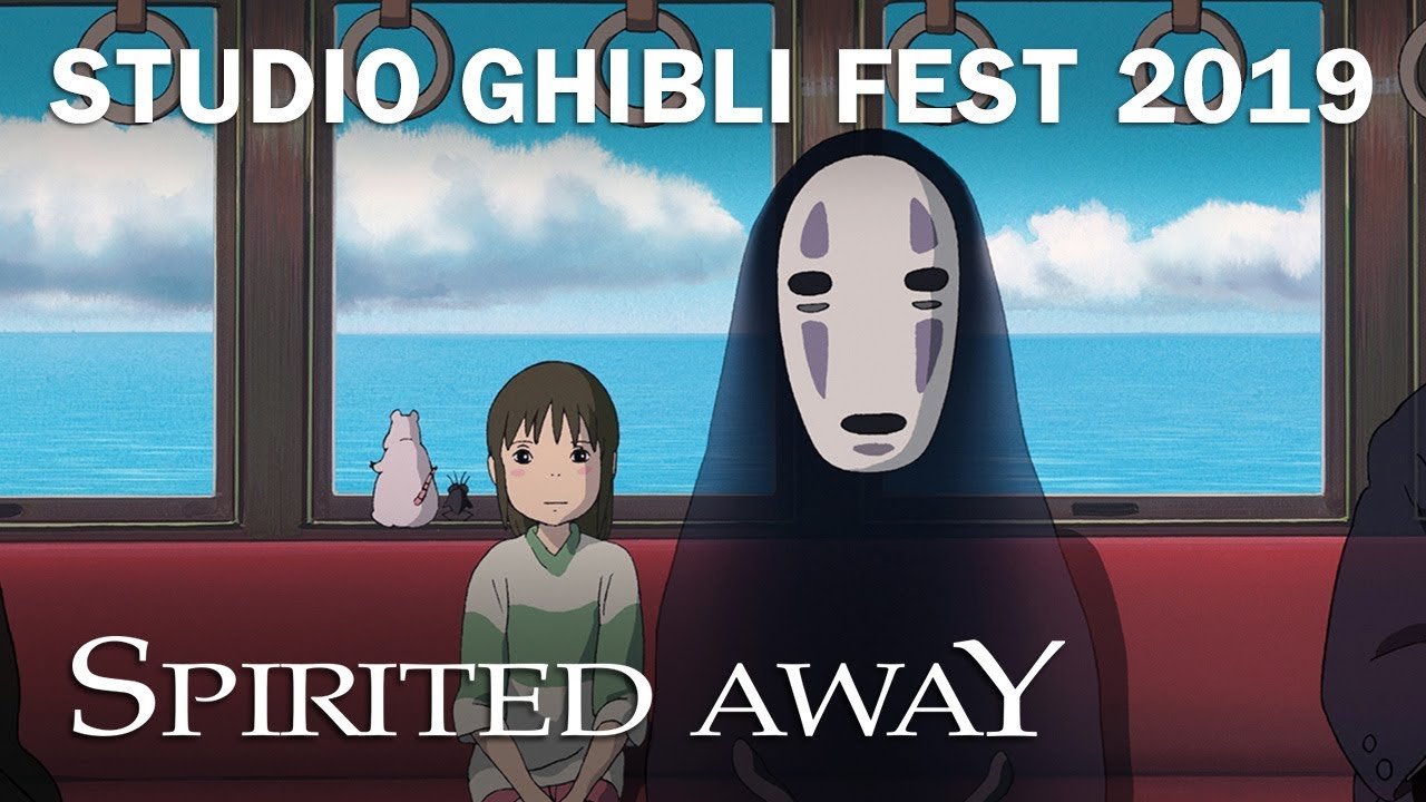 Spirited Away Studio Ghibli Fest 2019 Trailer